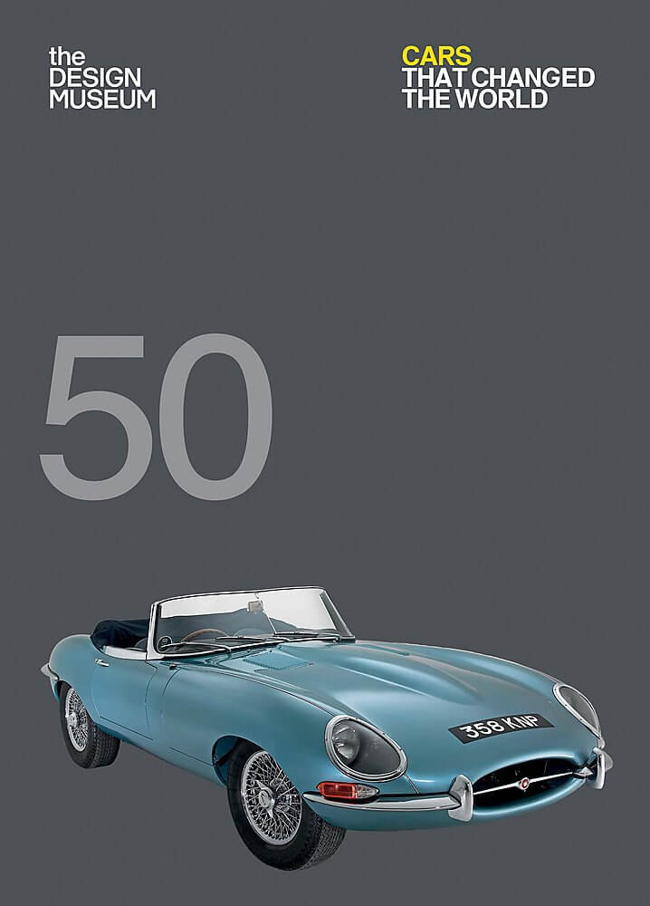 50 Cars that Changed the World Book